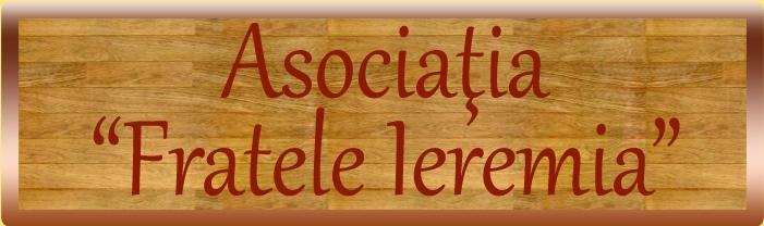 "Asociația ""Fratele Ieremia"""